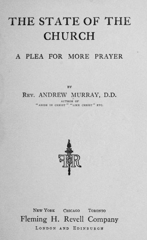 1911 the state of the Church , Andrew Murrray (credit: Revell)